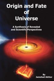 Origin and Fate of Universe