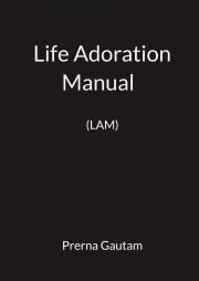 Life Adoration Manual  (LAM)