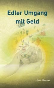 Noble Use Of Money (In German) (eBook)
