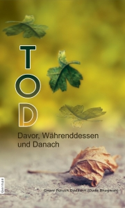 Death: Before, During & After (In German) (eBook)