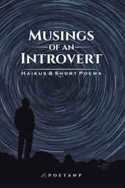 Musings of an introvert - Haikus & Short Poems