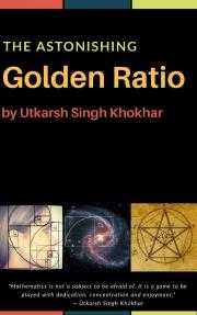 The Astonishing GOLDEN RATIO (eBook)
