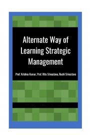 Alternate Way of Learning Strategic Management For Working Managers (eBook)