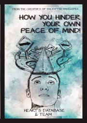 How You Hinder Your Own Peace of Mind!