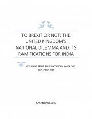 TO BREXIT OR NOT: THE UNITED KINGDOM'S NATIONAL DILEMMA AND ITS RAMIFICATIONS FOR INDIA (eBook)