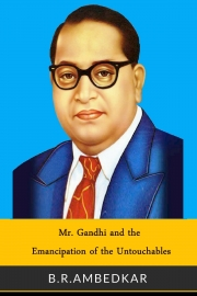 Mr. Gandhi and the Emancipation of the Untouchables (eBook)