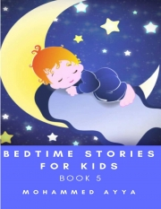 Bedtime stories for Kids : A Collection of Illustrated Short stories (Book 5) (eBook)