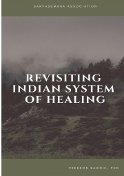 REVISITING INDIAN SYSTEM OF HEALING