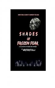 Shades Of Frozen Fear (eBook)