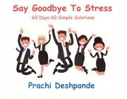 Say Goodbye to Stress