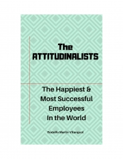The  ATTITUDINALISTS: The Happiest & Most Successful Employees  In the World (eBook)