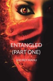 ENTANGLED [PART ONE]