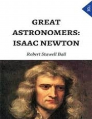 Great Astronomers: Isaac Newton (eBook)