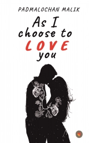 As I Choose to Love You