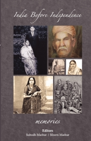 India Before Independence: Memories