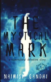 The Mystical Mark: a supernatural detective story
