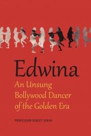 Edwina: An Unsung Bollywood Dancer of the Golden Era (Color Edition)