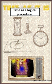 Time As A Logical Procedure (eBook)