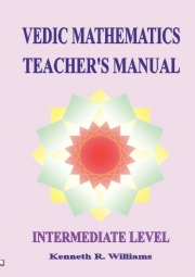 Vedic Mathematics Teacher's Manual - Intermediate Level