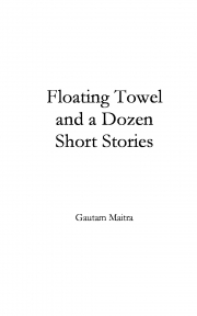 Floating Towel and a dozen short stories (eBook)
