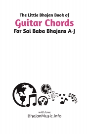Guitar Chords For Sai Baba Indian Bhajans (A to J)