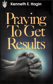 Praying To Get Results  (eBook)