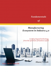 Fundamentals of Manufacturing Ecosystem in Industry 4.0 (eBook)
