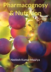 Pharmacognosy & Nutrition (Volume-1)