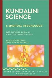 Kundalini science- a spiritual psychology