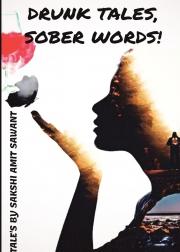 Drunk Tales, Sober Words