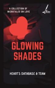 Glowing Shades
