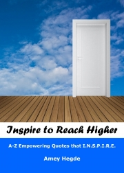 Inspire To Reach Higher: A-Z Empowering Quotes That I.N.S.P.I.R.E.  (eBook)