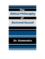 The Ethical Philosophy of Bertrand Russell (eBook)