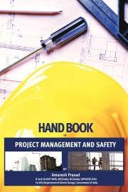 Hand Book of Project Management and Safety for Civil Engineers