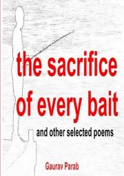 The Sacrifice of Every Bait