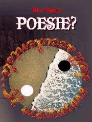 """""""Poesie?"""""""