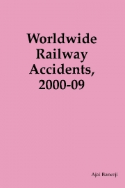 Worldwide Railway Accidents, 2000-09