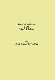 Hand's-On Guide FOR ORACLE DBA's