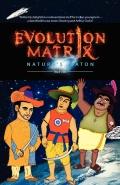 Evolution Matrix: Nature's Baton