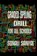Graded Spelling Drill For All Schools