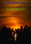 Contemporary Issues: Gandhian Relevance
