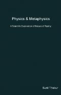 Physics & Metaphysics