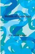 Moods of Ilaiyaraaja