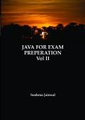 JAVA FOR EXAM PREPERATION Volume II
