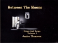 Between The Moons