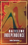 Dateline Independence-an Indian Memoir (eBook)