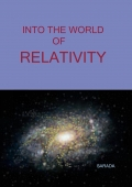 INTO THE WORLD OF RELATIVITY