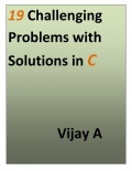 19 Challenging Problems with Solutions in C