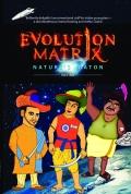Evolution Matrix: Nature's Baton (eBook)