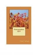 Reincarnation QED